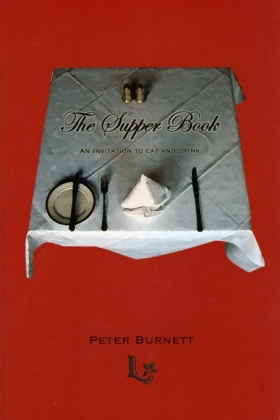 The Supper Book Peter Burnett